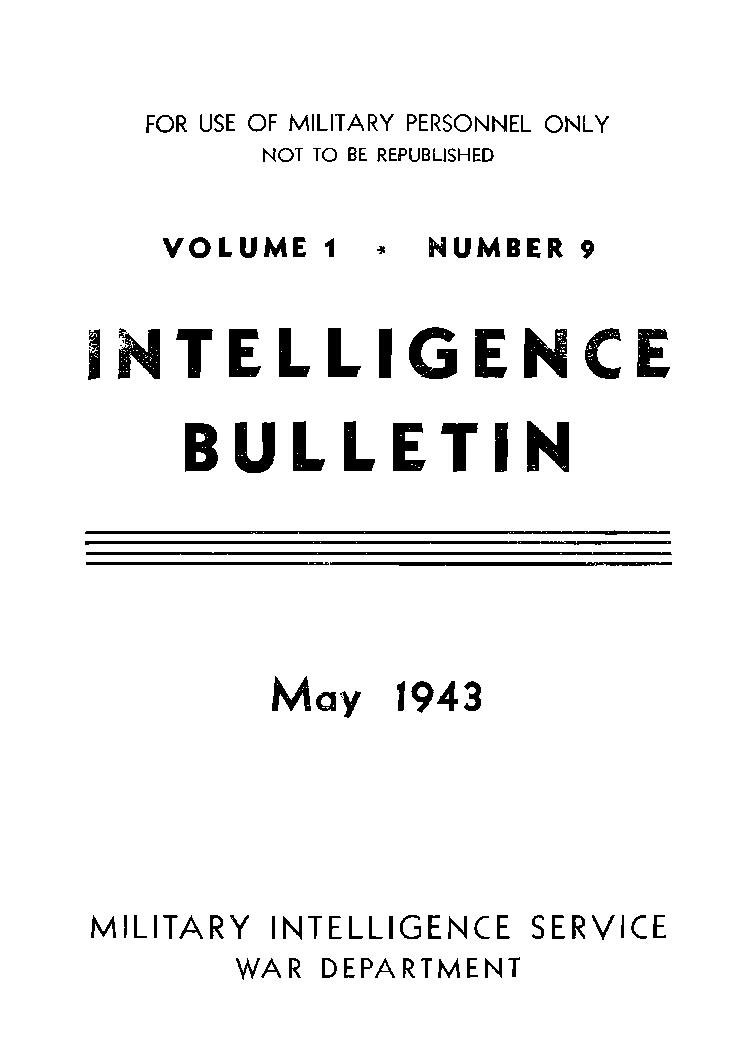 United States. War Department - 1943-05 Intelligence Bulletin Vol 01 No 09