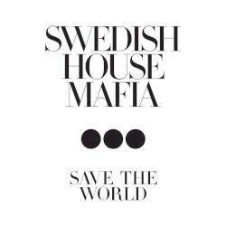 SWEEDISH HOUSE MAFIA - Don't You Worry Child