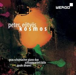Kosmos by Peter Eötvös ;   GrauSchumacher Piano Duo ,   Schlagquartett Köln ,   Paulo Álvares