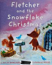 Cover of: Fletcher and the snowflake Christmas | Julia Rawlinson
