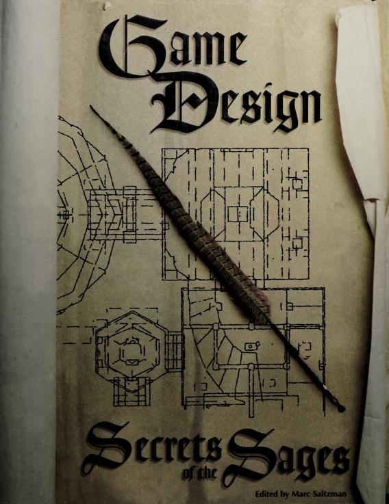 Game design by edited by Marc Saltzman.