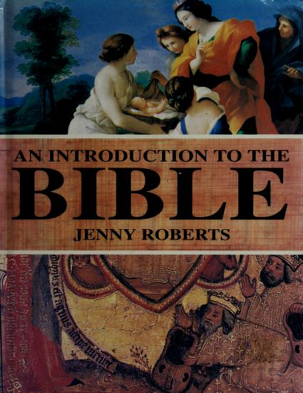 An introduction to the Bible by Jenny Roberts