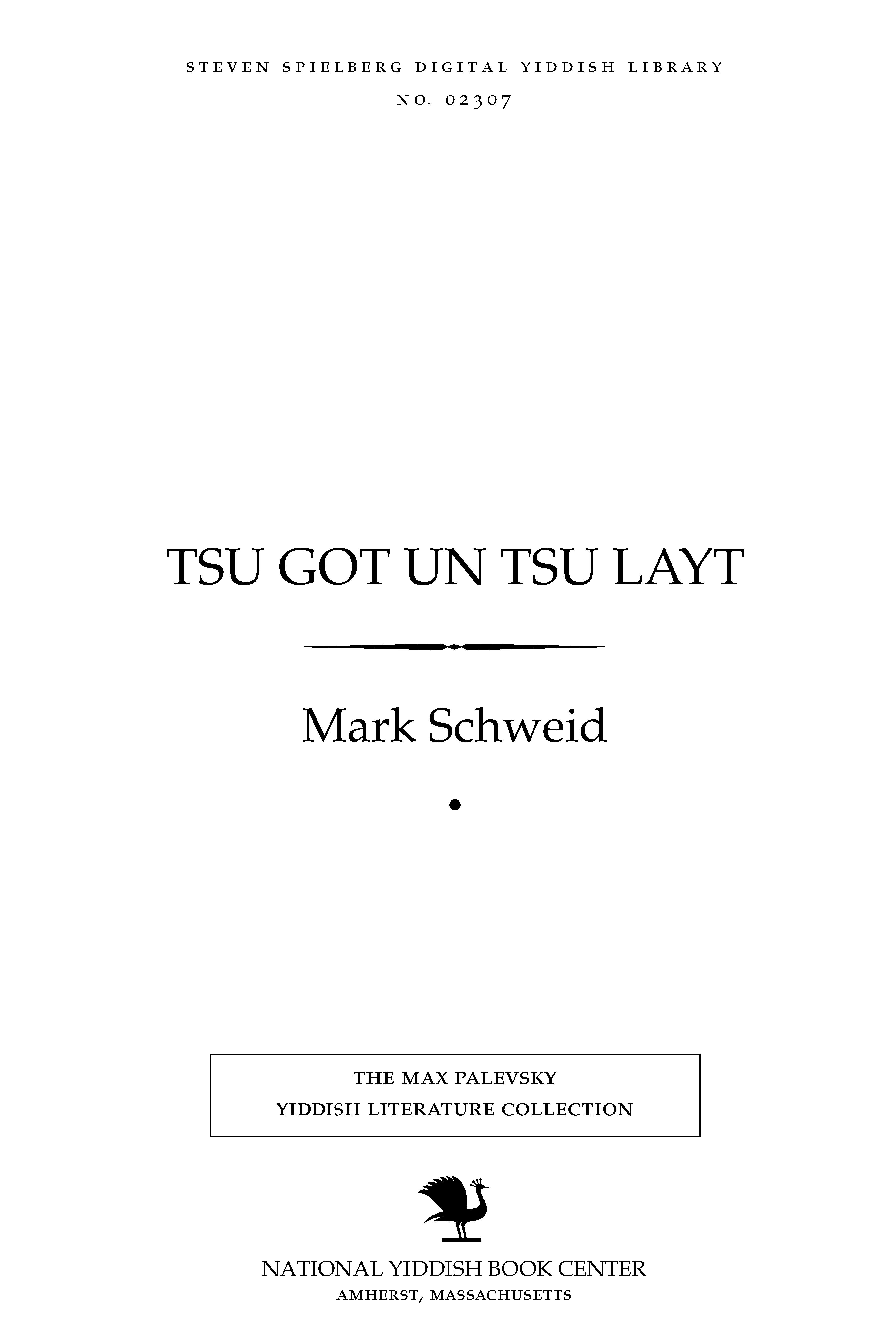 Cover of: Tsu Goṭ un tsu layṭ
