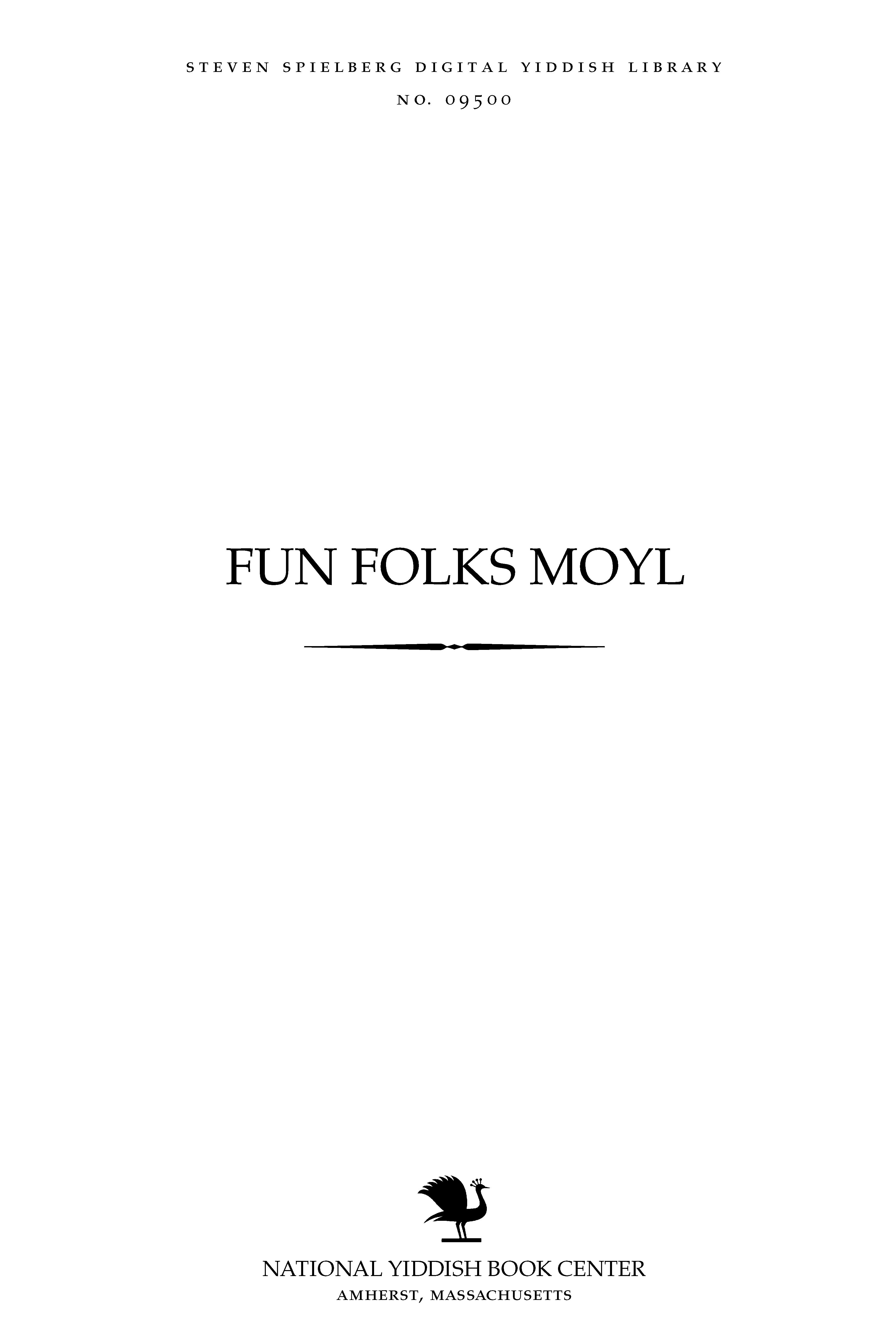 Fun folḳs moyl by gezamelṭ fun Shalom Kats = Yiddish proverbs / collected and published by Sholom Katz.