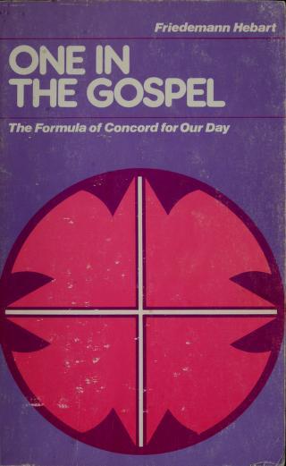 Cover of: One in the gospel   Friedemann Hebart