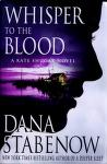 Cover of: Whisper to the blood: a Kate Shugak novel